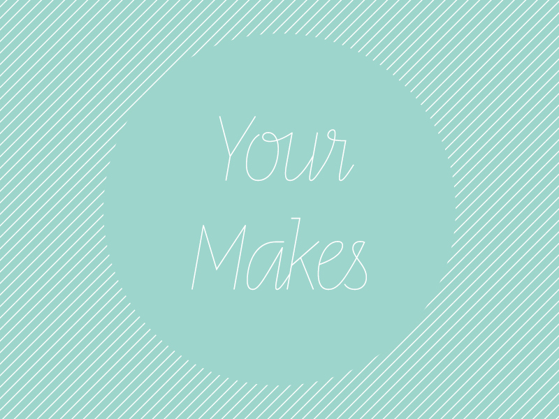 Your Makes Vol 3